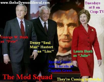 These guys are cool, Bush, Bush Hastert, and Lincoln as the Mod Squad 042105