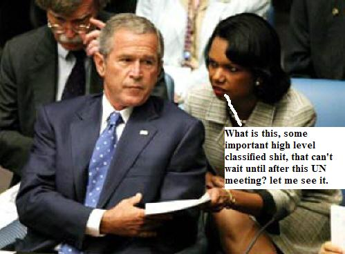 Bush has to use the U.N. bathroom, condi has to go with him