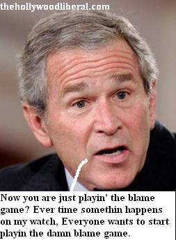 Bush doesn't like reporters playing the blame game