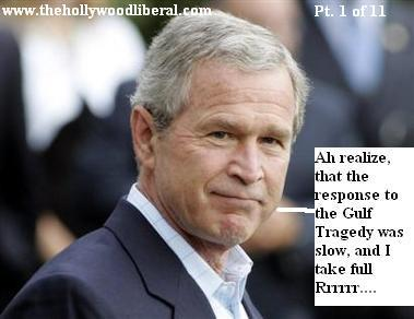 George W. Bush has admitted responsibility for the Disaster in New Orleans after Hurricane Katrina.