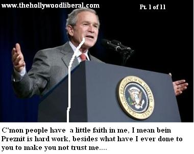 Bush wants us to have faith in his rule