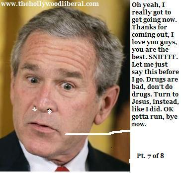 Is George W. Bush on Cocaine again? you decide
