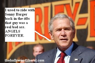 Bush loves rich guys who ride Harley Davidson