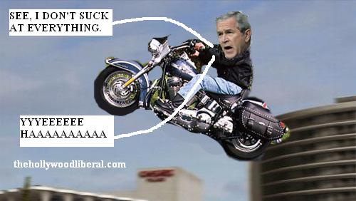 Bush wishes he was as cool as Harley Davidson