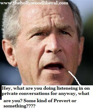 Bush doesn't like it.