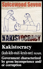 Kakistocracy by Spicewood Seven