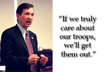 Dennis Kucinich wants troops out of Iraq