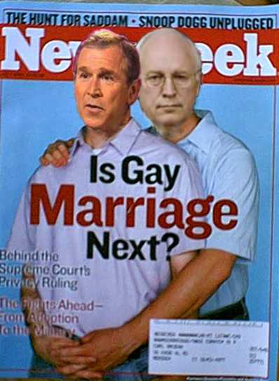 Who are those gay guys on the newsweek cover, oh, Cheney and Bush 051805