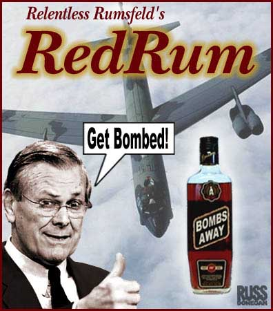 Another one from about.com Get Bombed with The Rummy 12/16/04
