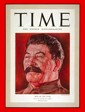 Another winner of Time's man of the year, Joe Stalin 12/21/04