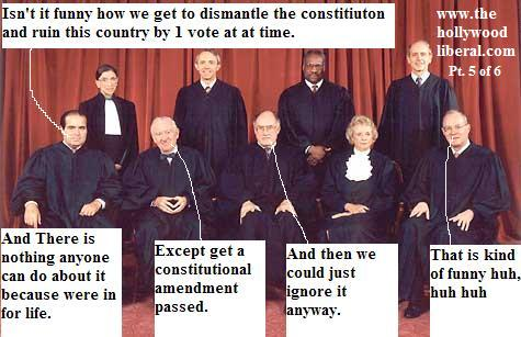 The Supreme court strikes again, Bush loves these guys you know Sandra Day O'connor, and Clarence Thomas