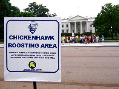 The Whitehouse if full of chicken hawks. they love war, but will never fight themselves 083105